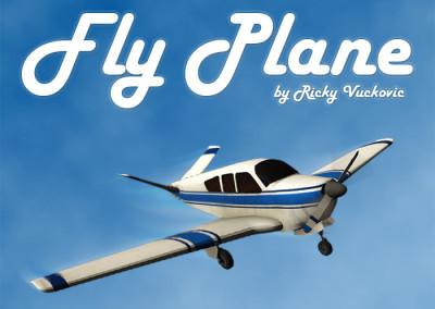 Fly Plane / Fly It!